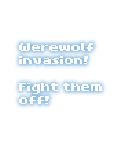 Werewolf invasion! Fight them off!